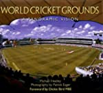 World Cricket Grounds: A Panoramic Vi...