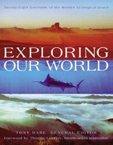 Exploring Our World