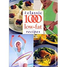 The Classic 1000 Low-fat Recipes