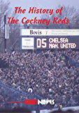 The History of The Cockney Reds: as featured in Red News
