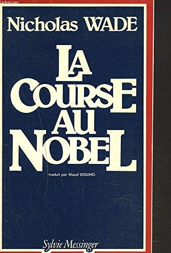 La Course au Nobel