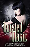 Twisted Magic (Gallows World Book 1) by Sharon Stevenson