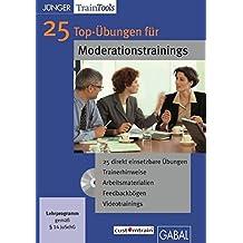 25 Top-Übungen für Moderationstrainings