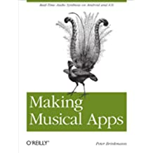 Making Musical Apps: Real-time audio synthesis on Android and iOS (English Edition)