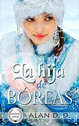 La Hija de Bóreas (Divino Amor nº 1) eBook: D.D., Alan, Jorques ...