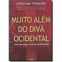 Muito Além do Divã Ocidental (Em Portuguese do Brasil)
