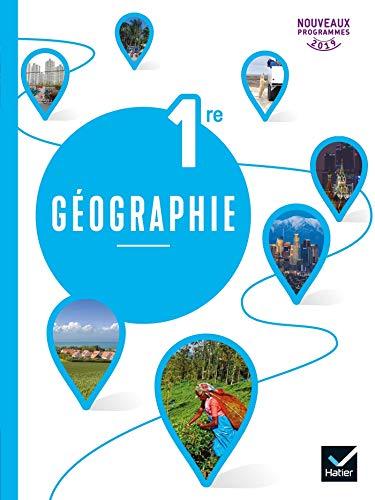 Géographie 1re - Éd. 2019 - Livre de l'élève