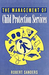 The Management of Child Protection Services: Context and Change