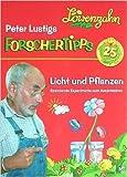Peter Lustig: Licht und Pflanzen