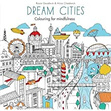 [Dream Cities] (By: Rosie Goodwin) [published: May, 2015]