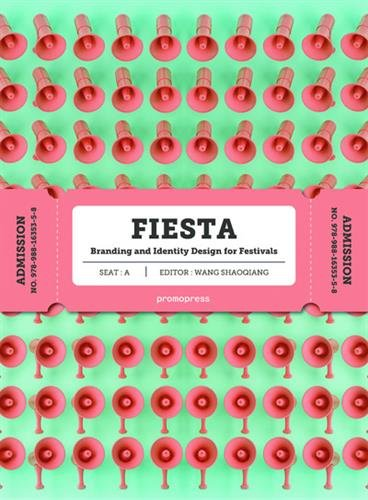 Fiesta. Branding and Identity for Festivals