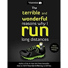 The Terrible and Wonderful Reasons Why I Run Long Distances by Inman, Matthew (2014) Paperback