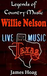 Legends of Country Music - Willie Nelson (English Edition)