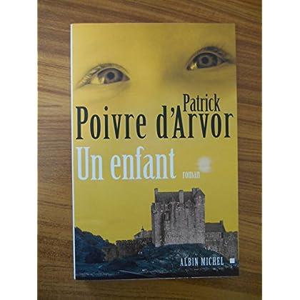 Un enfant / Poivre d'Arvor, Patrick / Réf46449