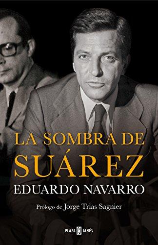La sombra de Suárez por Eduardo Navarro