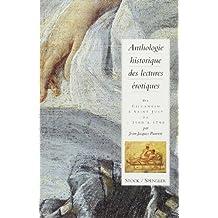 Anthologie historique des lectures érotiques, tome 1