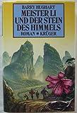 Meister Li und der Stein des Himmels. Roman