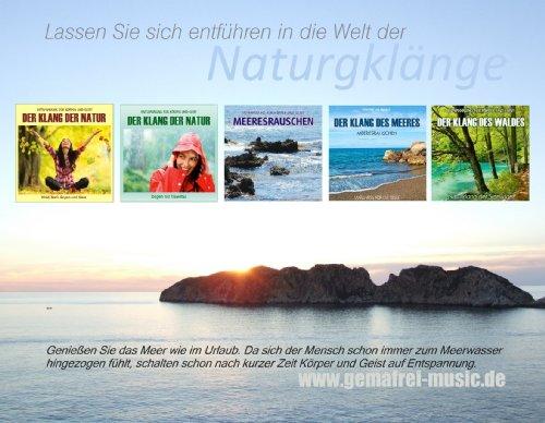 Der Klang der Natur – Wald Bach Regen und Meer-Naturklänge - 5