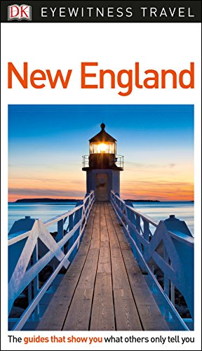 New England DK. Eyewitness Travel Guide (Eyewitness Travel Guides)