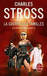 La Guerre des familles (Les Princes marchands tome 4)
