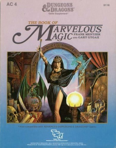 the-book-of-marvelous-magic-dungeons-and-dragons-game-supplement-ac4-by-frank-mentzer-1985-05-01