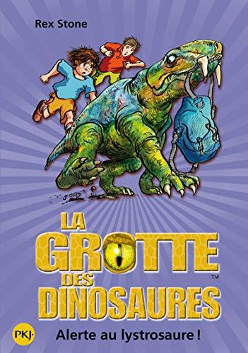 13. La grotte des dinosaures : Alerte au lystrosaure ! (13)