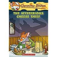 The Mysterious Cheese Thief: 31 (Geronimo Stilton)