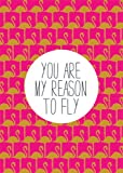 Postkarte A6 +++ LUSTIG von modern times +++ YOU ARE MY REASON TO FLY - GOLD +++ MODERN TIMES © DSA