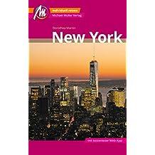 New York Reiseführer Michael Müller Verlag: Individuell reisen mit vielen praktischen Tipps (MM-City)
