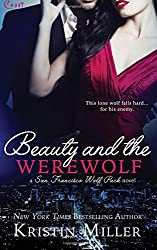 Beauty and the Werewolf by Kristin Miller (2015-08-23)
