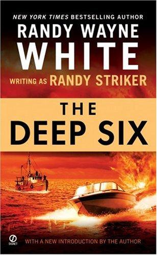 The Deep Six por Randy Wayne White