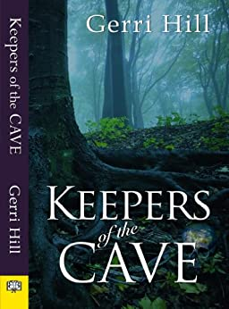Keepers of the Cave (English Edition) von [Hill, Gerri]