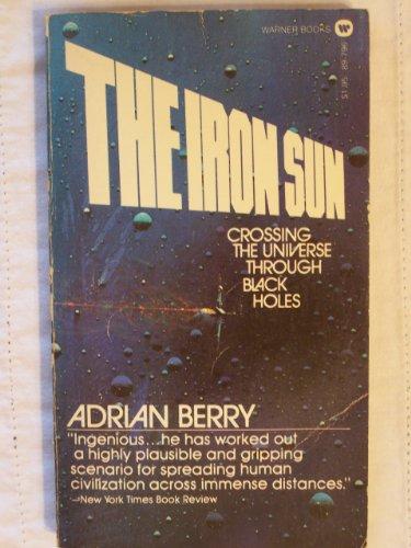 Iron Sun: Crossing the Universe Through Black Holes