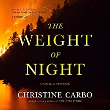 WEIGHT OF NIGHT            11D (Glacier Mysteries)