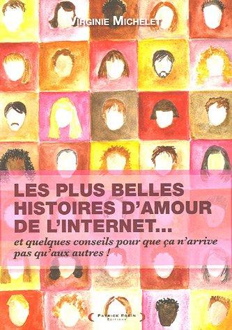 Les Plus Belles Histoires d'amour de l'Internet
