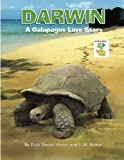 Darwin, A Galapagos Love Story (Erik Daniel Shein's My Storyland Friends, Band 6)