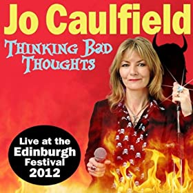 Thinking Bad Thoughts (Live At the Edinburgh Festival 2012) [Explicit]