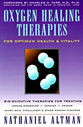 Oxygen Healing Therapies: For Optimum Health and Vitality