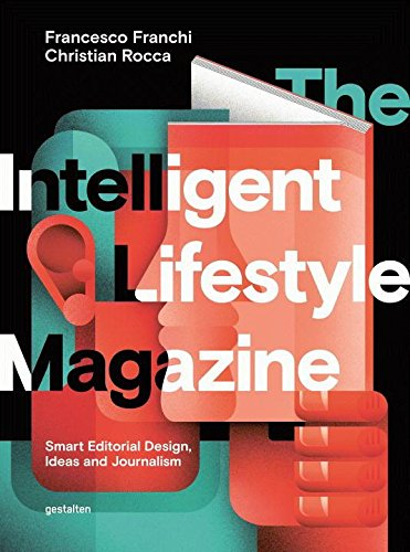 The Intelligent Lifestyle Magazine: Smart Editoria...