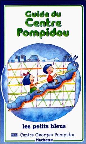 Guide du Centre Pompidou par Elizabeth Amzallag-Augé