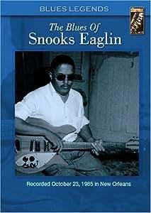 Blues Of: Snooks Eaglin [DVD] [2006] [Region 1] [US Import] [NTSC]