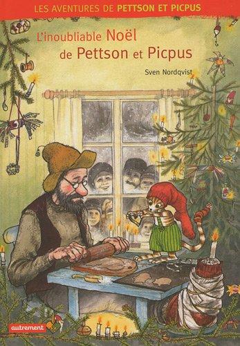 Les aventures de Pettson et Picpus : L'inoubliable Noël de Pettson et Picpus