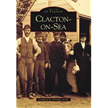 Clacton-on-Sea (Archive Photographs: Images of England)