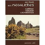 Au Pays des Megalithes Carnac-Locmaraquer 96 Pages