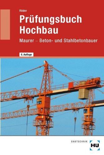 Prüfungsbuch für Bauberufe: Maurer, Betonbauer, Bauzeichner. Technologie in Frage und Antwort von Röder, Lutz (2013) Taschenbuch
