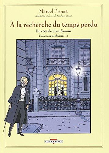 À la recherche du temps perdu, tome 4 : Un amour de Swann, Volume 1