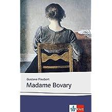 Madame Bovary: Texte et documents. Französische Lektüre für die Oberstufe (Éditions Klett)
