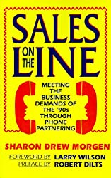 Sales on the Line: Meeting the Business Demands of the 90s Through Phone Partnering