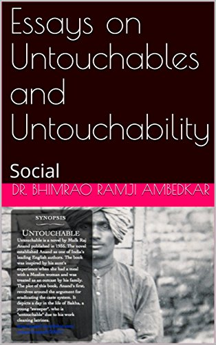 An Essay On Newspaper Essays On Untouchables And Untouchability Social By Ambedkar Dr Bhimrao  Ramji Science Fiction Essays also Sample High School Essays Essays On Untouchables And Untouchability Social Ebook Dr Bhimrao  High School Argumentative Essay Examples