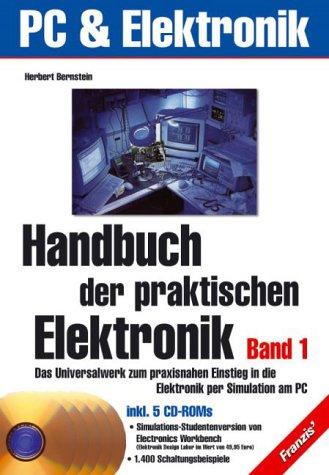 Handbuch der praktischen Elektronik, 2 Bde. m. 5 CD-ROMs Praktische Elektronik